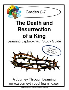 Death and Resurrection of a King Lapbook with Study Guide