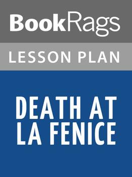 Death at La Fenice Lesson Plans