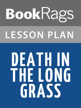 Death in the Long Grass Lesson Plans