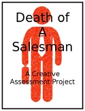 Death of a Salesman: A Creative Assessment Project