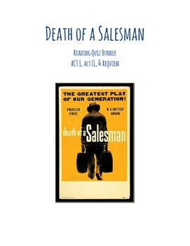 Death of a Salesman (Arthur Miller) Reading Quiz Bundle- ACT I, II, Requiem