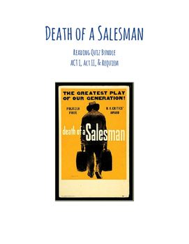 Death of a Salesman (Arthur Miller) Reading Quiz Bundle- ACT I, II, Requiem
