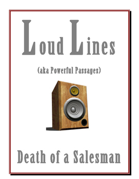 Death of a Salesman LOUD LINES