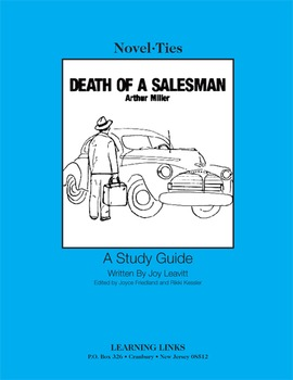 Death of a Salesman - Novel-Ties Study Guide