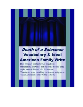 Death of a Salesman Vocabulary Assignment (w/ key) & Ideal American Family Write
