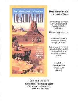 Deathwatch Ben & the Jeep (Distance, Rate, Time) 8.RPA.A.2, 8.EE.B.5 ELA