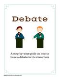 Debate: A Step-by-Step Guide