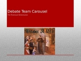 Debate Carousel- Protestant Reformation