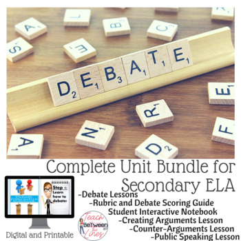 Debate Complete Unit Bundle- Digital and Printable