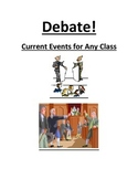 Debate! Current Events for any class.