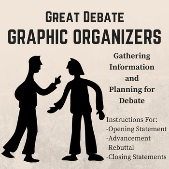 Debate Graphic Organizers: Plan & Prepare a Debate