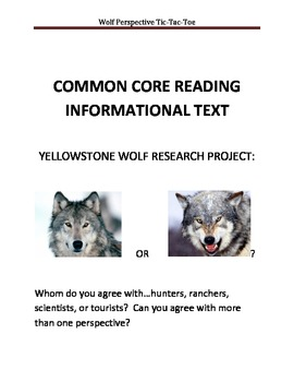 Informational Text:  Yellowstone Wolf Perspectives (COMMON CORE ALIGNED)