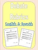 Debate Rubrics - English & Spanish - All Classes