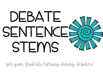 Debate Sentence Stems