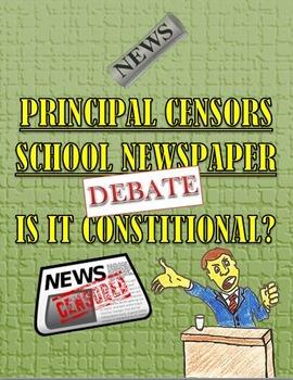 Debate: The First Amendment: Newspaper Censorship in School