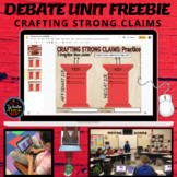 Debate Unit FREEBIE: Crafting Strong Claims for Argumentat