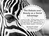 Beauty ~ Debate Is it a Social Advantage?