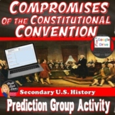 Compromises of the  Constitutional Convention Group Activity - print or digital