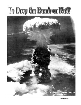 Debates: Whether or not to drop the bombs on Japan