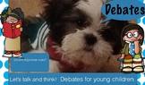 Debates for young children- PreK & Kindergarten. Real phot