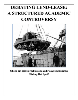 Debating Lend-Lease: A Structured Academic Controversy