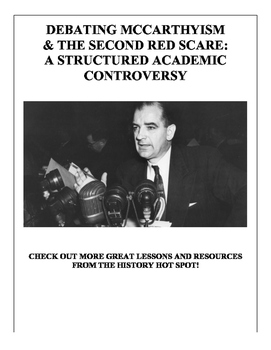 Debating McCarthyism & the Second Red Scare: A Structured Academic Controversy
