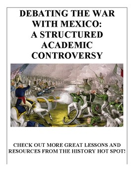 Debating the Mexican-American War: A Structured Academic Controversy
