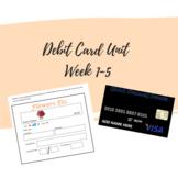 Debit Card Unit Week 1-5