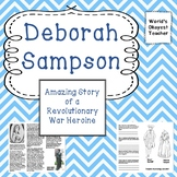 Deborah Sampson: Revolutionary War Heroine