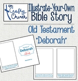 Illustrate-Your-Own-Bible Story: Deborah