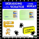 Debugging with Scratch, using Repeat