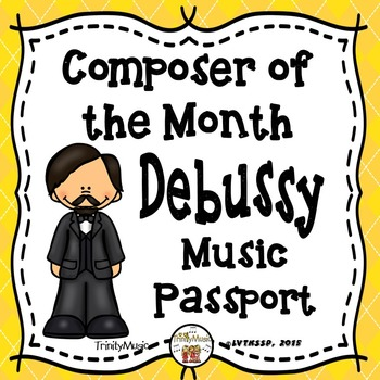 Debussy Passport (Composer of the Month)