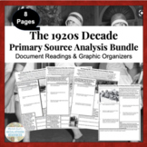 Decade of Roaring 20s 1920s U.S. History Primary Source Analysis Bundled Set