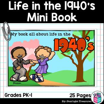 Decades: Life in the 1940s Mini Book for Early Readers