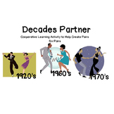 Decades Partners - Cooperative Learning Activity to Form Partners
