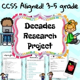 Decades Research No Prep Project {Paper or Digital} - Great for End of Year!