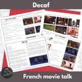 Decaf - Movie Talk for French learners