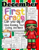 December 1st Grade Can U Dig It! Close Reading, Graphic Org., Writing, & More!