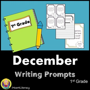 Writing Prompts December 1st Grade Common Core