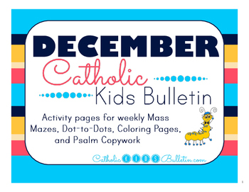 December 2015 Catholic Kids Mass Bulletin with Weekly Saints!