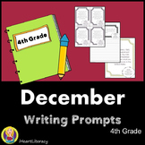 Writing Prompts December 4th Grade Common Core