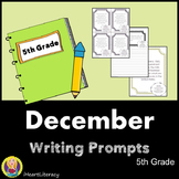 Writing Prompts December 5th Grade Common Core