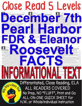 Pearl Harbor December 7th Franklin & Eleanor Roosevelt FACTS Close Read 5 Levels