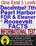 Pearl Harbor December 7 Franklin & Eleanor Roosevelt CLOSE READ LEVELED PASSAGES