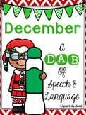 December: A Dab of Speech and Language