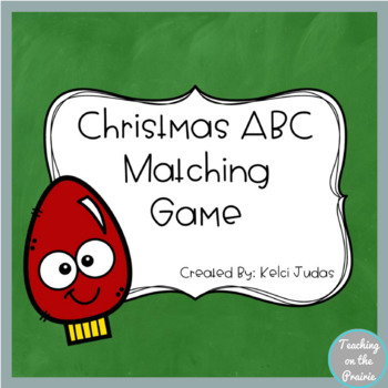 Christmas ABC Matching Game- A Letter Recognition Game
