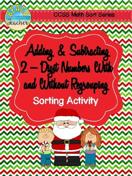 December Adding and Subtracting With/Without Regrouping Sorting Activity & Game