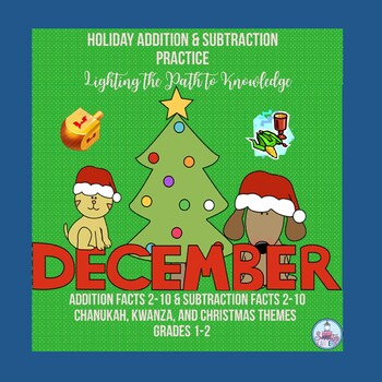 December Addition & Subtraction Facts for Grades 1-2