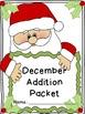 December Addition Worksheet Packet-Just Print & Go!