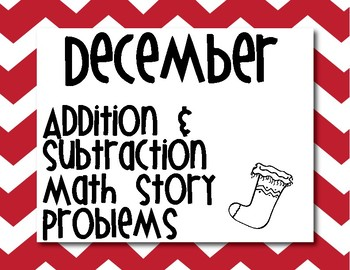 December Addition and Subtraction Math Story Problems